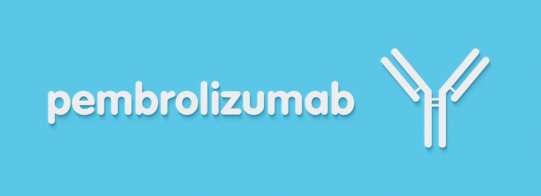 Pembrolizumab Receives FDA Approval to Treat TMB-H Tumors